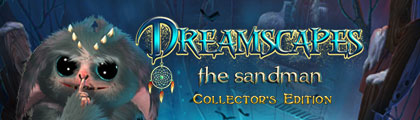 Dreamscapes: The Sandman Collector's Edition screenshot