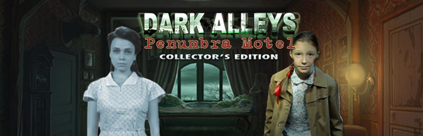 Dark Alleys: Penumbra Motel Collector's Edition