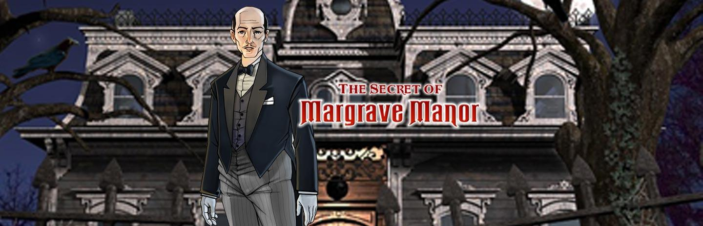 The Secret of Margrave Manor: Remastered