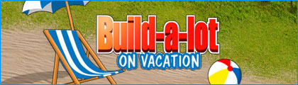 Build-a-Lot: On Vacation screenshot