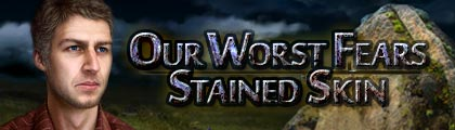 Our Worst Fears: Stained Skin screenshot