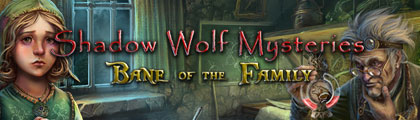 Shadow Wolf Mysteries - Bane of the Family screenshot