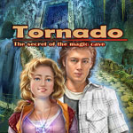 Tornado The Secret of the Magic Cave