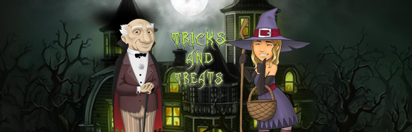 Tricks & Treats