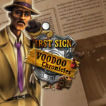Voodoo Chronicles: First Sign