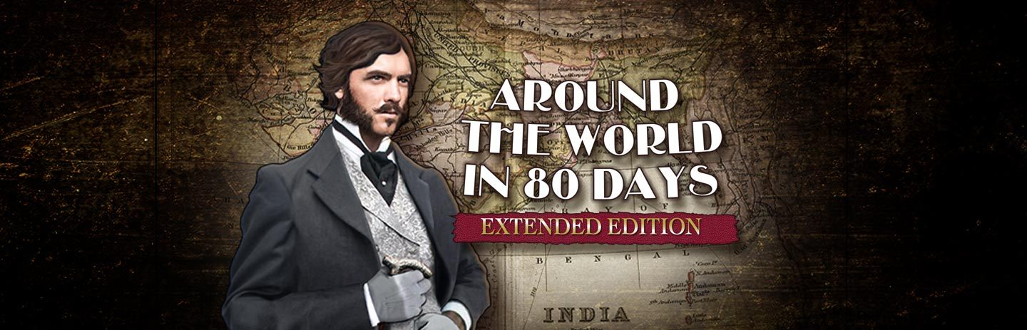 Around the World in 80 Days:  Extended Edition