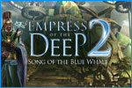 Empress of the Deep 2: Song of the Blue Whale Download