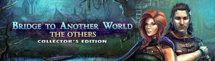 Bridge to Another World: The Others CE screenshot