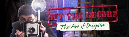 Off the Record: The Art of Deception screenshot